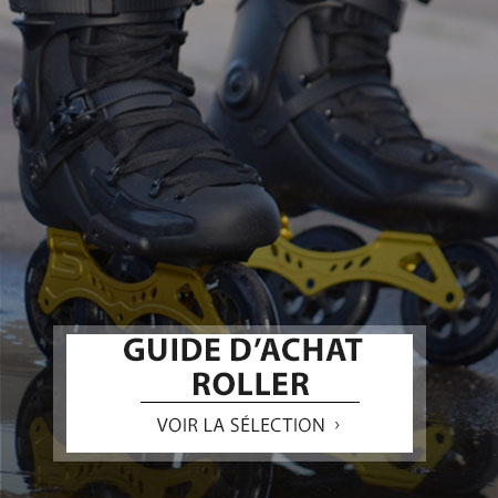 GUIDE ACHAT ROLLER